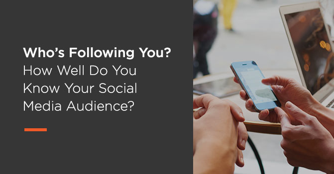 Blog on understanding your social media audience